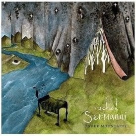 Rachel Sermanni Under Mountains 2 x 45rpm 180gm Vinyl